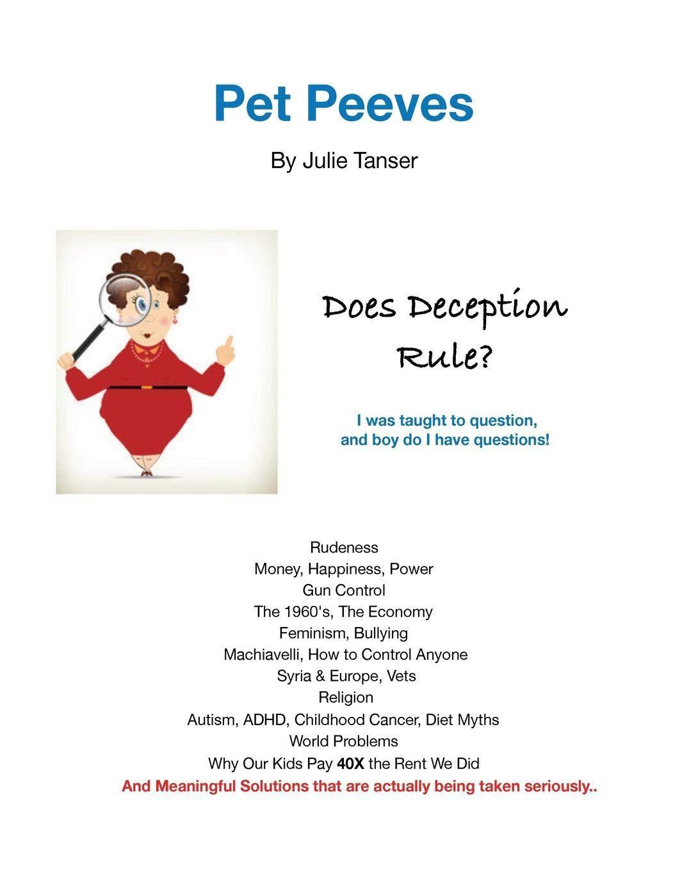 Pet Peeves Does Deception Rule  Tanser, Julie Amazon.de Bücher