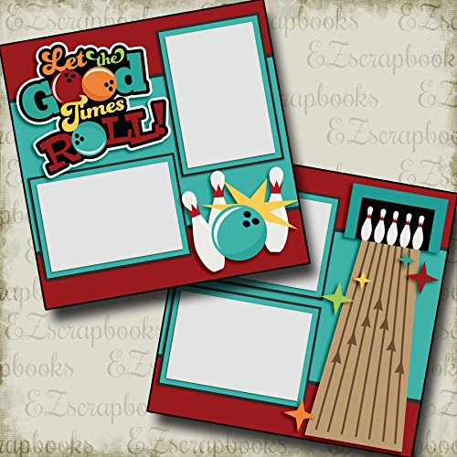(LET THE GOOD TIMES ROLL - BOWLING - Premade Scrapbook Pages - EZ Layout 2558)