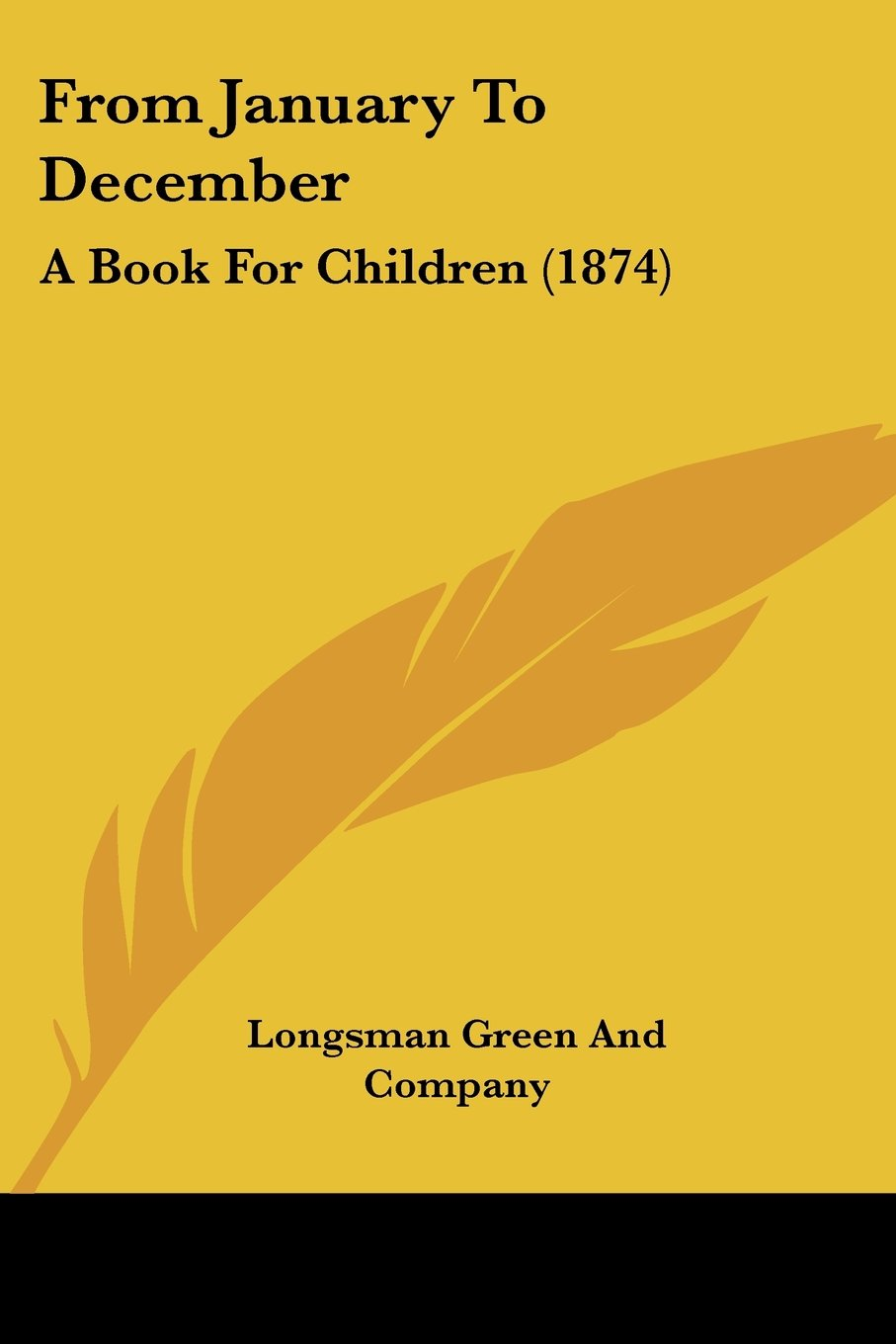 Read Online From January To December: A Book For Children (1874) ebook
