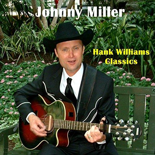 Johnny Miller (Hank Williams Classics)