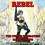 Rebel: The United Federation Marine Corps, Book 4 | Jonathan P. Brazee