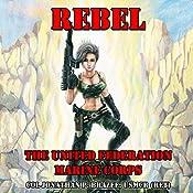 Rebel: The United Federation Marine Corps, Book 4   Jonathan P. Brazee