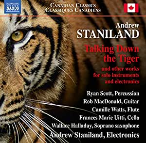 Andrew Staniland: Talking Down the Tiger