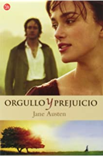 Orgullo Y Prejuicio/ Pride And Prejudice (Punto de Lectura) (Spanish Edition)