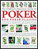 The Complete Practical Guide to Poker and Poker Playing, Trevor Sippets, 075481713X
