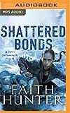Shattered Bonds: 13
