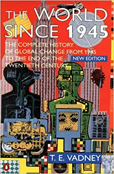 The World Since 1945: New Edition