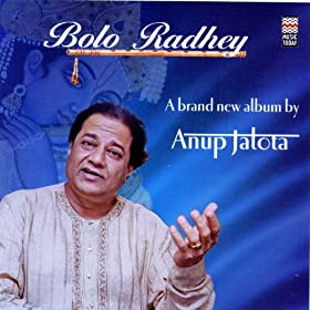 Amazon.com: Bolo Radhey: Anup Jalota: MP3 Downloads