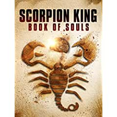 Scorpion King: Book of Souls arrives on Blu-ray, DVD, Digital and On Demand Oct. 23 from Universal