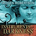 Instruments of Darkness: A Novel Audiobook by Imogen Robertson Narrated by Wanda McCaddon