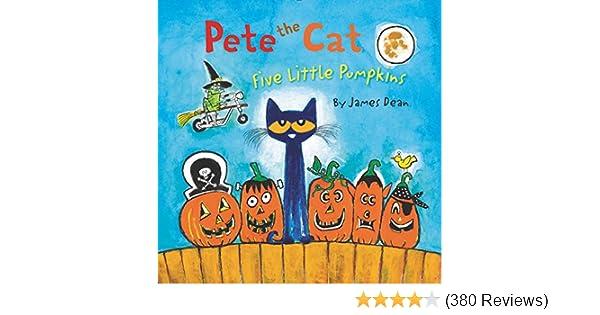 Pete the Cat: Five Little Pumpkins Board Book: James Dean ...