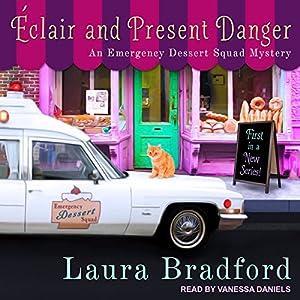 Éclair and Present Danger Audiobook