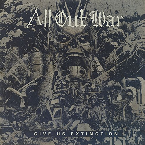 All Out War - Give Us Extinction - CD - FLAC - 2017 - CATARACT Download