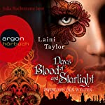 Days of Blood and Starlight (Zwischen den Welten 2) | Laini Taylor
