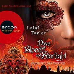 Days of Blood and Starlight (Zwischen den Welten 2)