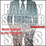 Harvey Specter Soundtrack (Music Inspired By The TV Series Suits)