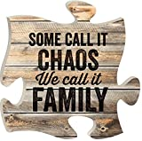 Chaos we Call it Family on Distressed Wood Look 12 x 12 Wall Hanging Puzzle Piece Plaque