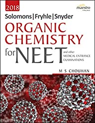 Wiley's Solomons, Fryhle, Synder Organic Chemistry for NEET and other Medical Entrance Examinations (Old Edition)