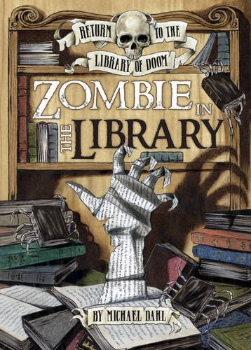 Download Zombie in the Library (Graphic Fiction: Return to the Library of Doom) PDF