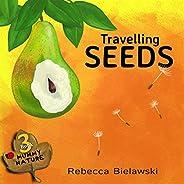 Travelling Seeds (MUMMY NATURE  children's book series