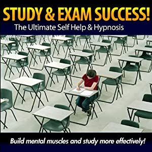 Study and Exam Success - Build Mental Muscles & Study More Effectively Audiobook