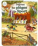 """Afficher """"Déjoue les pièges du sport"""""""