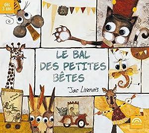 vignette de 'Le Bal des petites bêtes (Jac Livenais)'