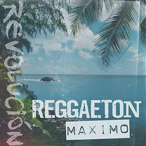 reggaeton maximo by warner chappell productions on amazon music