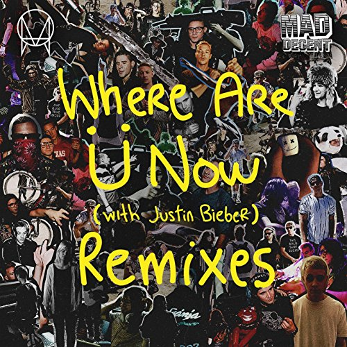 Where Are Ü Now (with Justin B...