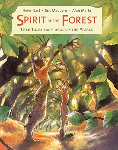 Read Online Spirit of the Forest: Tree Tales from Around the World ebook