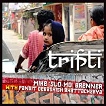 Tripti by Mike Slo-Mo Brenner (2013-08-03)