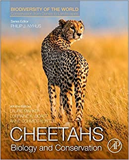 Cheetahs Biology And Conservation Biodiversity Of The World