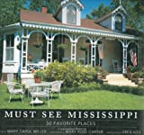Must See Mississippi, Mary Carol Miller, 1578068452