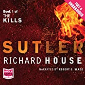 Sutler: The Kills, Book 1 | Richard House