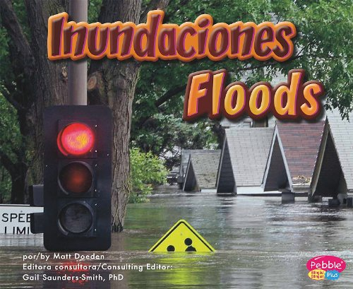 Read Online Inundaciones/Floods (La Tierra en acción/Earth in Action) (Multilingual Edition) ebook