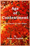 Age of Contentment: 5 Short Stories on Life's Stages