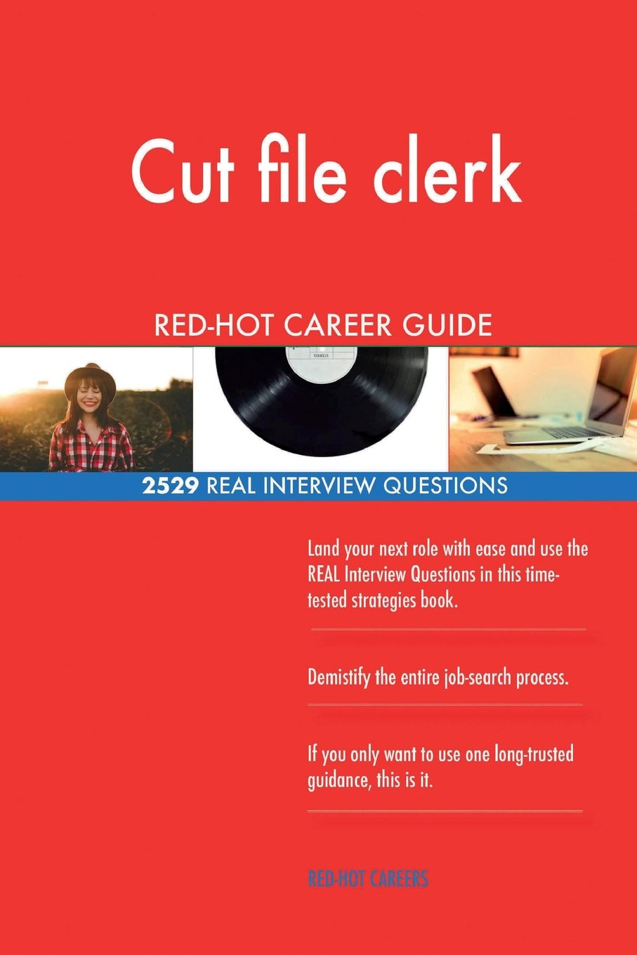 Download Cut file clerk RED-HOT Career Guide; 2529 REAL Interview Questions pdf