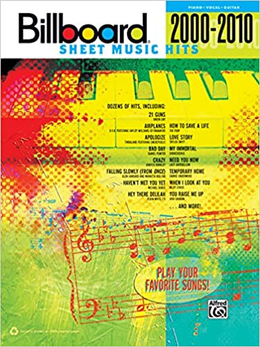 Billboard Sheet Music Hits 2000 2010 Pianovocalguitar Billboard