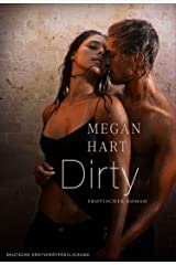 Dirty (MIRA Erotik) (German Edition) Kindle Edition