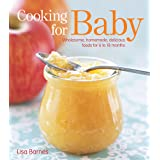 The Best Homemade Baby Food on the Planet: Know What Goes Into Every Bite with More Than 200 of the Most Deliciously Nutritious Homemade Baby Food Recipes-Includes More Than 60 Purees Your Baby Will Love (Best on the Planet)