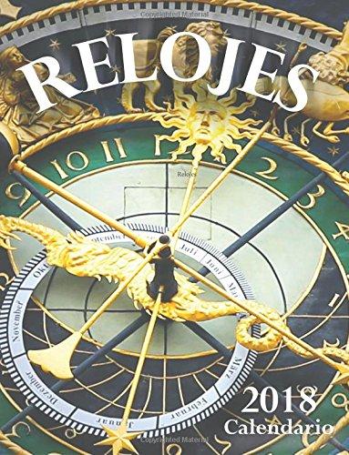 Relojes 2018 Calendario (Edición España) (Spanish Edition) (Spanish) Paperback – November 26, 2017