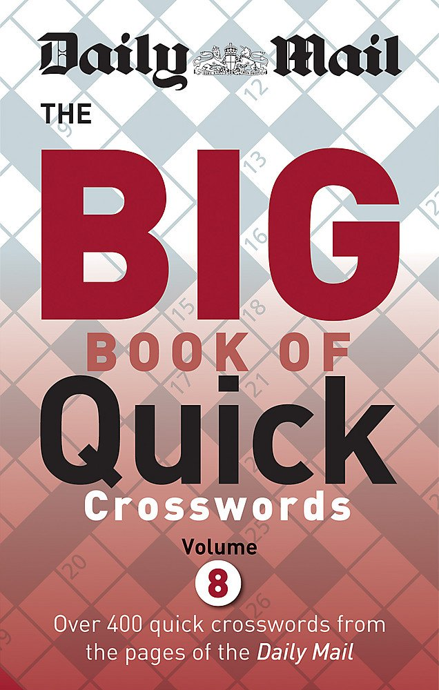 Daily Mail Big Book Of Quick Crosswords Volume 7 The Daily Mail