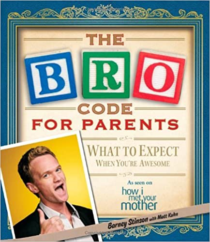 Download Bro Code for Parents: What to Expect When You're Awesome PDF, azw (Kindle), ePub, doc, mobi