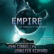 Empire: The Chronicles of the Invaders, Book 2 | John Connolly, Jennifer Ridyard