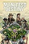 Manifest Destiny, tome 1 : La faune et la flore