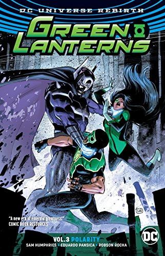 Green Lanterns Vol. 3: Polarity (Rebirth) (Green Lantern: Dc Universe Rebirth)