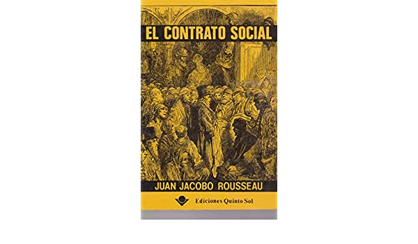 El contrato social (Spanish Edition): Juan Jacobo Rousseau: 9789686136241: Amazon.com: Books