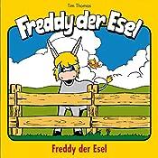 Freddy der Esel (Freddy der Esel 1) | Margit Thomas, Tim Thomas