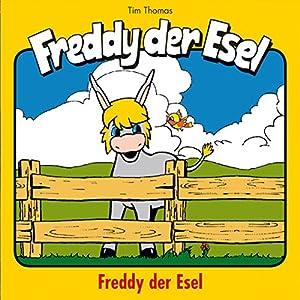 Freddy der Esel (Freddy der Esel 1) Hörspiel