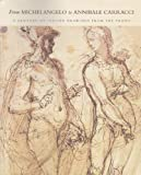 From Michelangelo to Annibale Carracci, Nicholas Turner, 088397150X